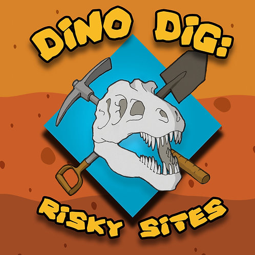 Dino Dig: Risky Sites (Print and Play)