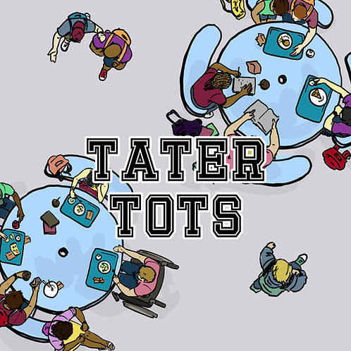 Tater Tots (Print and Play)