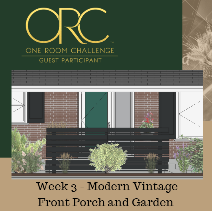 Week 3 of ORC Already? Our Front Porch and Garden Update