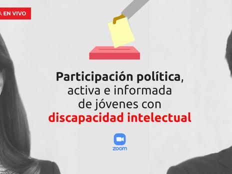 Charla en vivo: el voto de los y las jóvenes con discapacidad intelectual