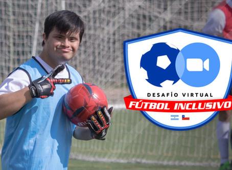 Desafío Virtual de Fútbol Inclusivo: Chile + Argentina