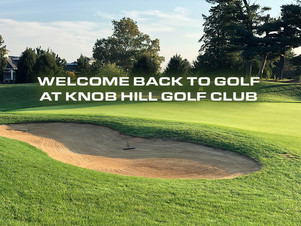 Knob Hill Golf Club's NEW Guidelines and Restrictions