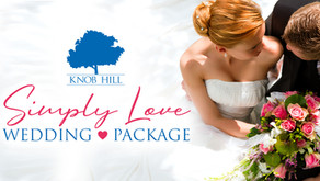 NEW Simply Love Wedding Package at Knob Hill Golf Club
