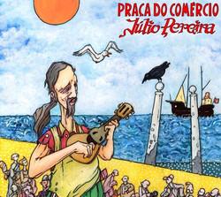 Capa LP-Praca do Comercio-Julio Pereira_edited_edited_edited