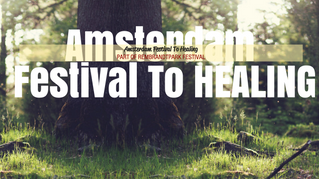 2nd Amsterdam Festival To Healing