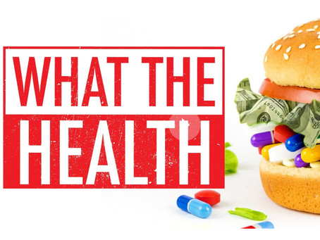 What the Health - Summary and Review