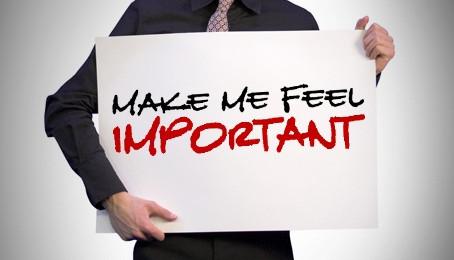 Make Me Feel Important