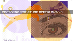Developing People Is Our Highest Calling