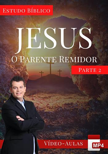 Estudo Bíblico - O Parente Remidor (Pt. 2)