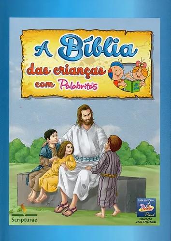 Bíblia Infantil - A Bíblia das Crianças