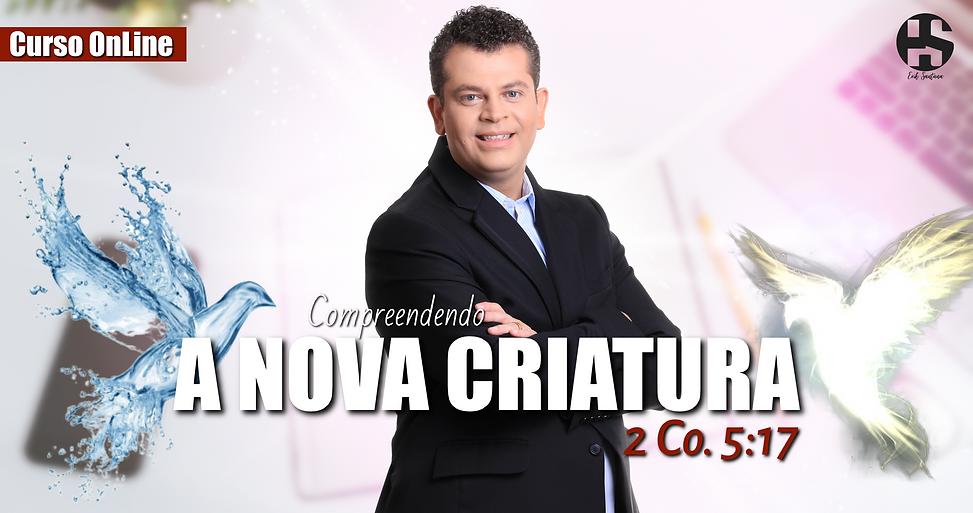 Pastor Erik Santana - Curso nLine A Nova