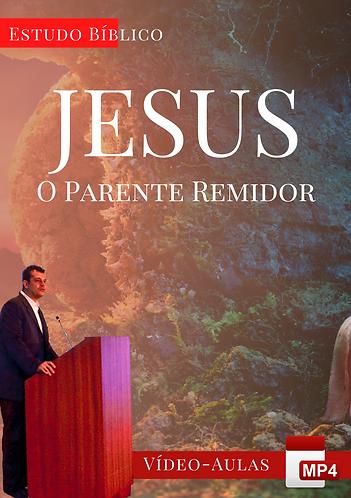 Estudo Bíblico - O Parente Remidor (Pt. 1)