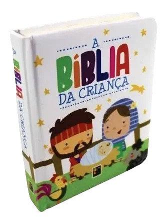 Bíblia Infantil - A Bíblia da Criança