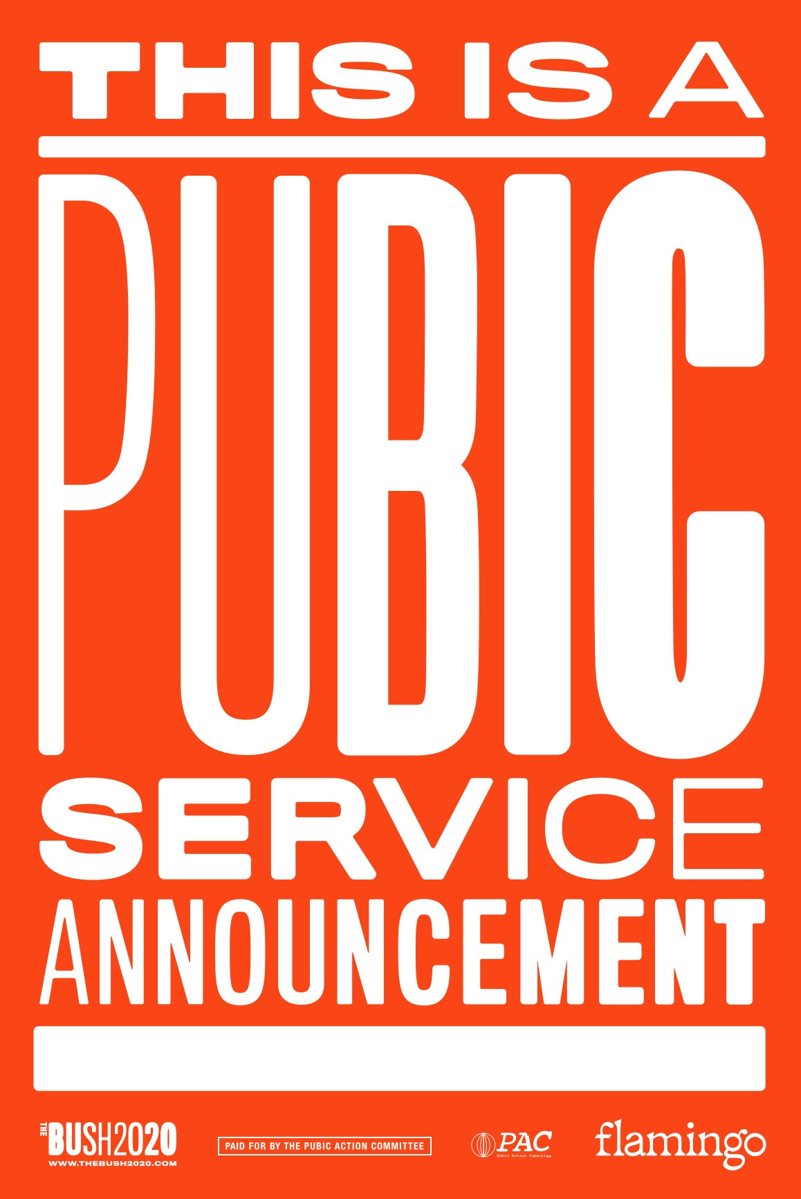 This Is a Pubic Service Announcement Pos