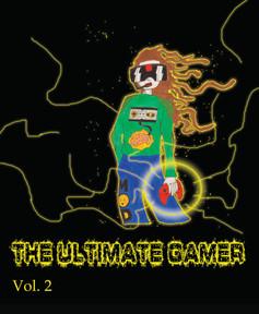 The Ultimate Gamer Vol. 2
