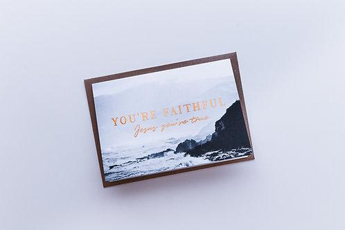 You're faithful Jesus you're true sympathy card    Psalm 61:1-4