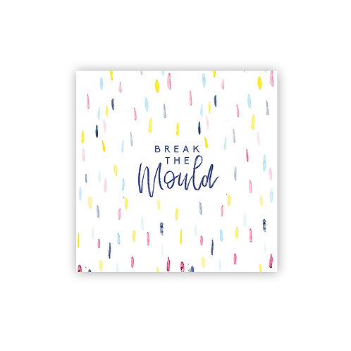 Break the Mould mini art print | Doodling Faith