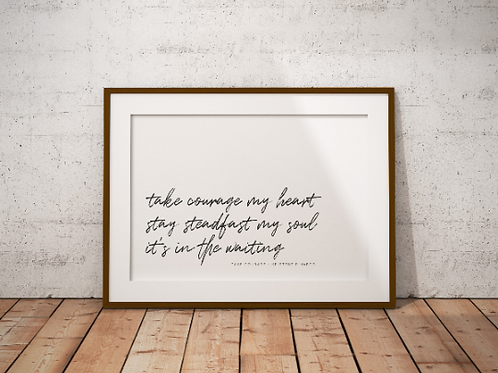 Take Courage my Heart Kristene Dimarco - A5 Christian Art Print | Doodling Faith