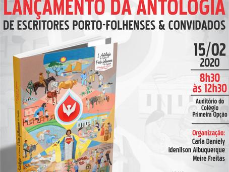 Lançamento da Antologia de Escritores porto-folhenses e Convidados