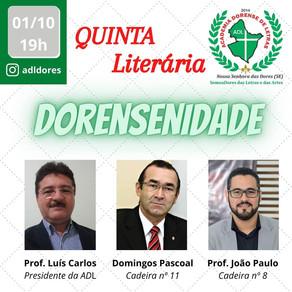 Hoje às 19h. Live: Quinta Literária Dorensenidade