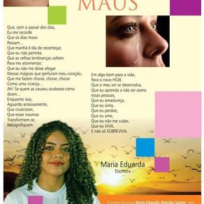 Para Dias Maus - Por Maria Eduarda