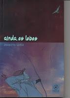 AINDA OS LOBOS, Jozailto Lima - Antônio Saracura