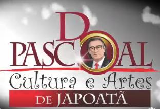 """É hoje! DPascoal """"Cultura e Artes de Japoatã"""""""