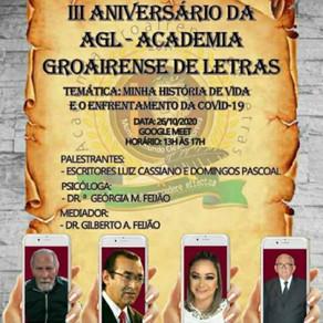 III Aniversário da AGL - Academia Groairense de Letras