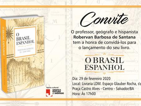 """Lançamento do Livro """" O Brasil Espanhol"""""""