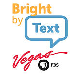 Bright by Text - Vegas PBS