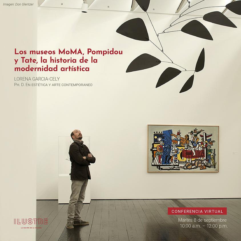 CONFERENCIA VIRTUAL: El MoMA, El Pompidou y la Tate, la historia de la modernidad artística
