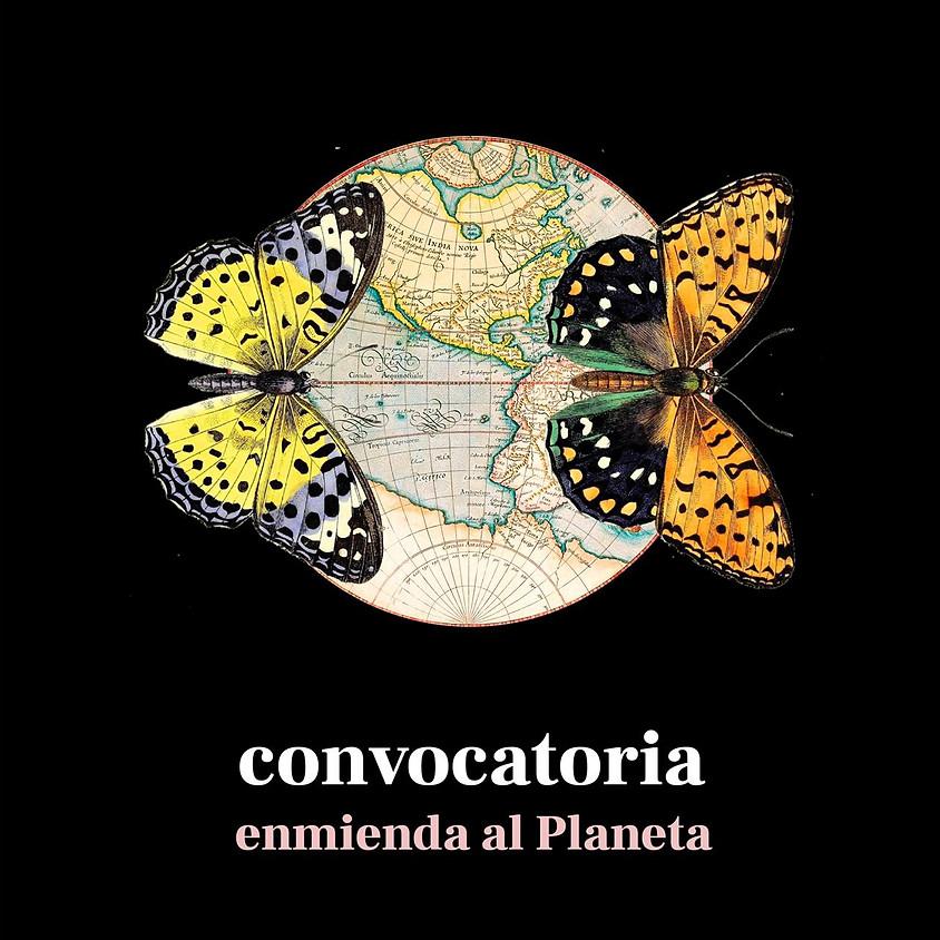 Convocatoria: Enmienda al Planeta