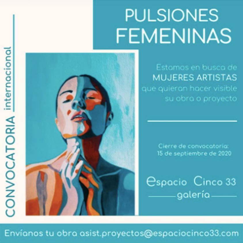 Convocatoria Pulsiones Femeninas