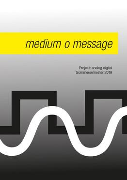 00_Endversion_medium_o_message_Projekt_a