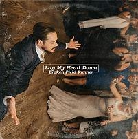 Lay My Head Down.jpg