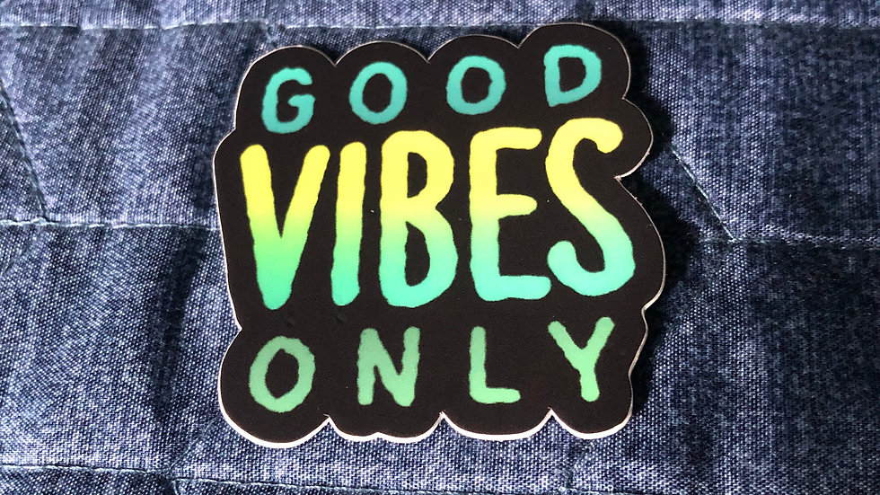 "2""x2"" Good Vibes Only Sticker"