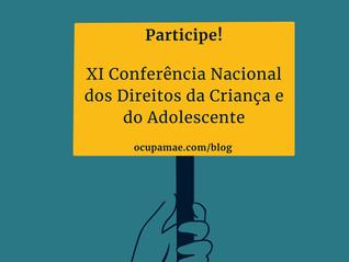 XI Conferência Nacional dos Direitos da Criança e do Adolescente