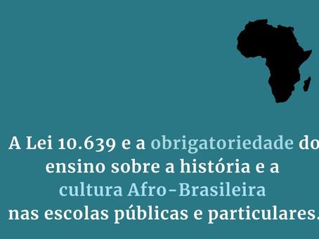 História e Cultura Afro-Brasileira é obrigatório