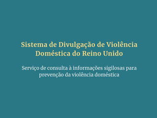 Sistema de Divulgação de Violência Doméstica - Reino Unido