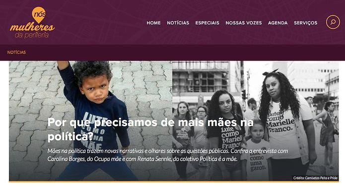 Reportagem do site Nós Mulheres da Periferia falando sobre porque precisamos de mais mães na política