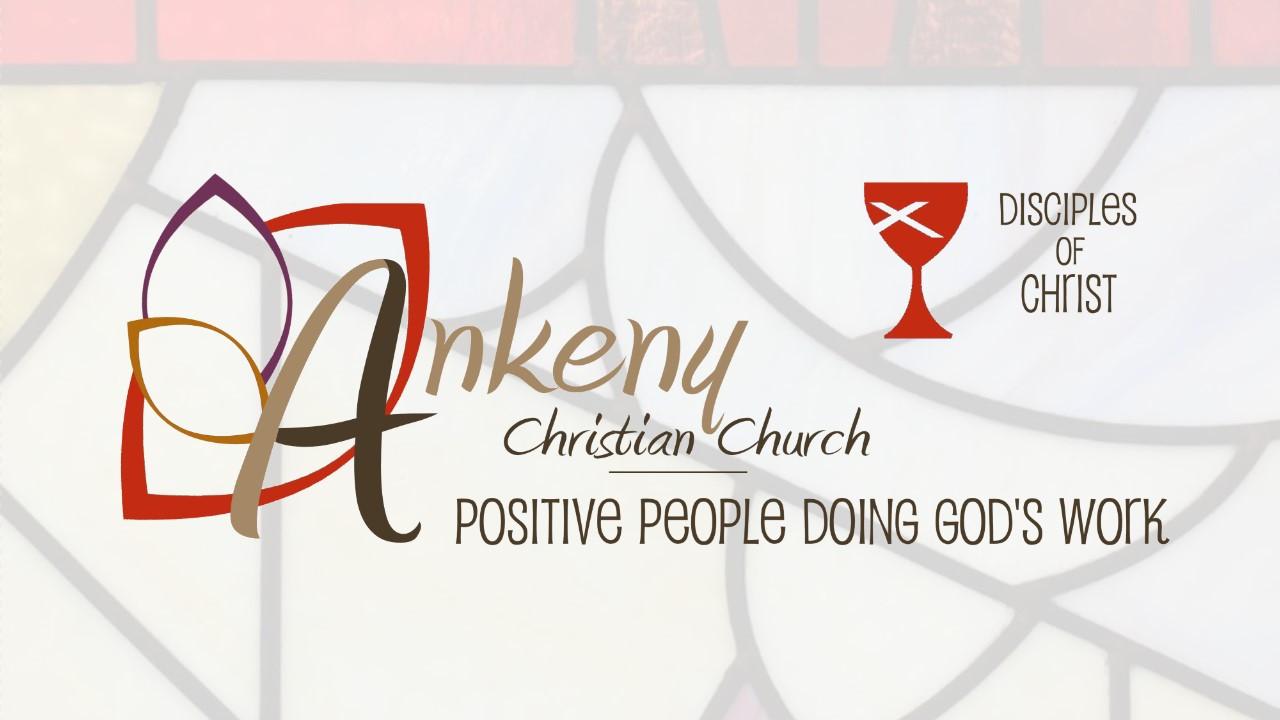 Welcome Slide - Ankeny Christian Church