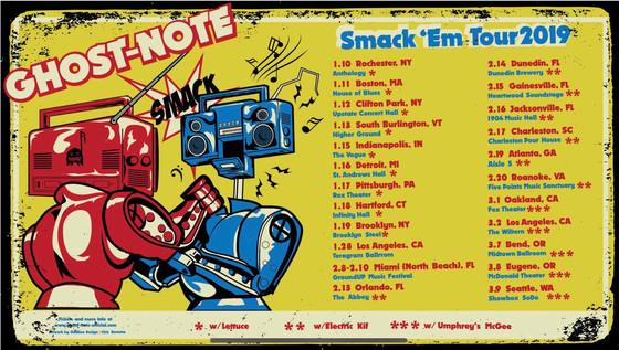 Ghost-Note Smack 'Em Tour