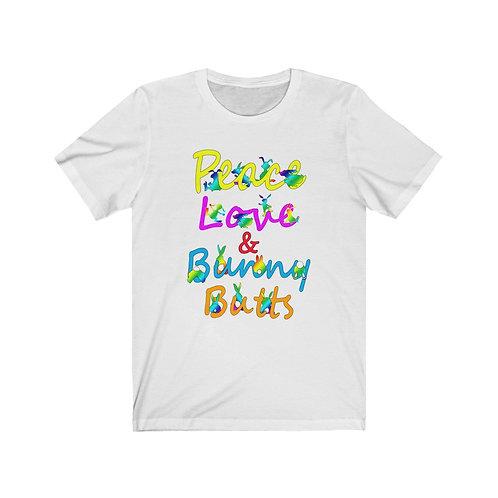 Peace, Love & Bunny Butts Unisex Jersey Short Sleeve Tee