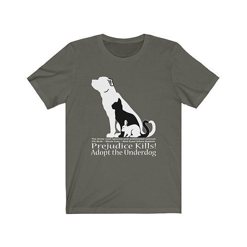 Adopt the Underdog Unisex Jersey Short Sleeve Tee