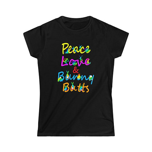 Peace Love & Bunny Butts Women's Softstyle
