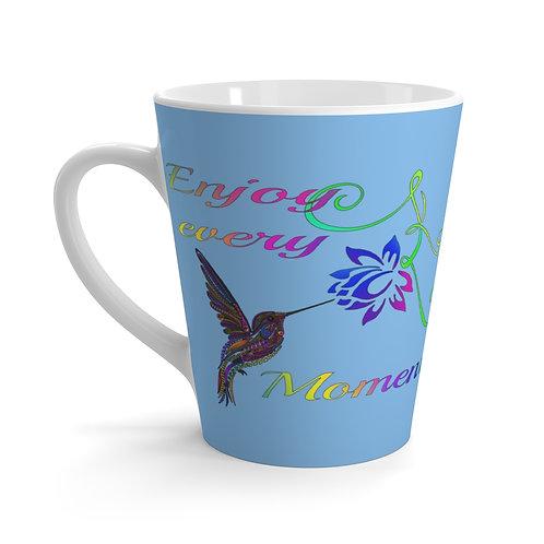 Enjoy every Moment Latte mug