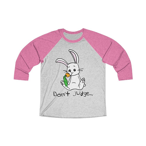Don't Judge Unisex Tri-Blend 3/4 Raglan Tee