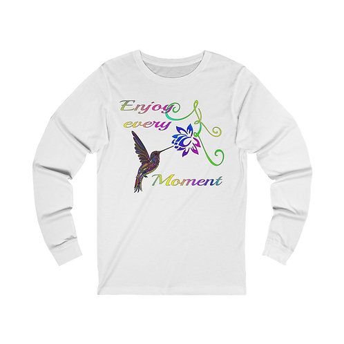 Enjoy every Moment Unisex Jersey Long Sleeve Tee