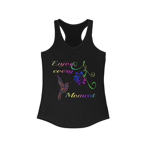 Enjoy every Moment Women's Ideal Racerback Tank