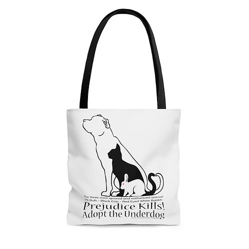 Adopt the Underdog Tote Bag